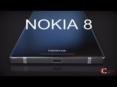 Nokia 8 Is Finally Here With 6GB RAM a 128GB and 22.3 MP Camera ! ᴴᴰ - YouTube