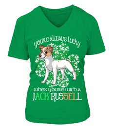 # St Patrick's Day Lucky With A Jack Russell .  HOW TO ORDER:1. Select the style and color you want: 2. Click Reserve it now3. Select size and quantity4. Enter shipping and billing information5. Done! Simple as that!TIPS: Buy 2 or more to save shipping cost!St Patrick's Day Lucky When You Are With A Jack Russell DogThis is printable if you purchase only one piece. so dont worry, you will get yours.Guaranteed safe and secure checkout via:Paypal | VISA | MASTERCARD