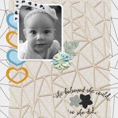 She can do it all, if she wants...digital scrapbook layout using Confidence Bundle at Pixelscrapper