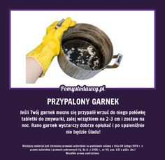 PROSTY TRIK NA MOCNO PRZYPALONY GARNEK Guter Rat, Simple Life Hacks, Kitchen Hacks, Good Advice, Clean House, Housekeeping, Good To Know, Home Remedies, Cleaning Hacks