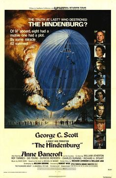 """The Hindenburg"" (1975) / Director: Robert Wise / Writers: Richard Levinson (screen story), William Link (screen story) / Stars: George C. Scott, Anne Bancroft, William Atherton #poster"