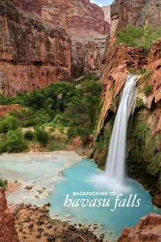 Backpacking to Havasu Falls, Havasupai Indian Reservation, Supai Arizona // localadventurer.com