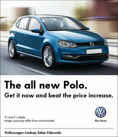 Purchase the all new VW Polo now and beat the price increase.