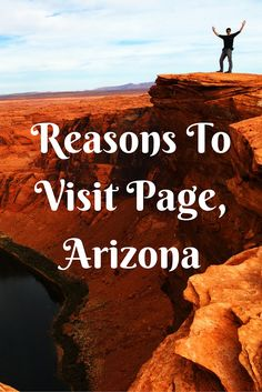 What is special about Page, Arizona? There's nothing special in Page itself, but there's some very special places near this small town.