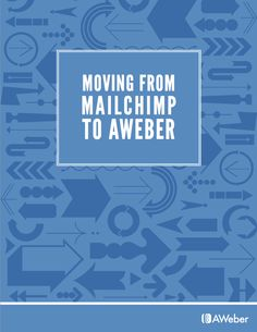 Moving From MailChimp To AWeber