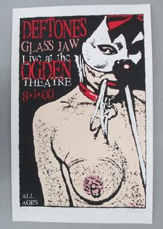 Original silkscreen concert poster for The Deftones and Glass Jaw at The Ogden Theatre in Denver, CO in 2000. 14 x 23 inches. Signed and numbered out of 176 by the artist Lindsey Kuhn.