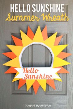 Hello Sunshine Summer Wreath at I Heart Naptime