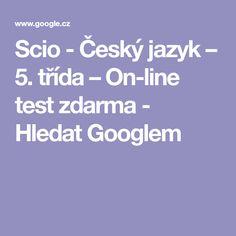 Scio - Český jazyk – 5. třída – On-line test zdarma - Hledat Googlem