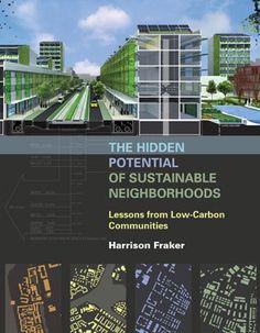The Hidden Potential of Sustainable Neighborhoods
