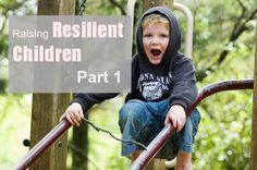 tips for raising resilient children part 1