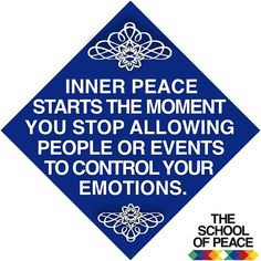 ........................................ #theschoolofpeace #peace #peaceful #peaceofmind #innerpeace #quoteoftheday #quote #takecontrol #controlyouremotions  #youhavethepower