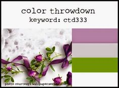 It's time for another Color Throwdown  and this week's colour swatch is just as gorgeous as ever!       I love it when green is incorporated...