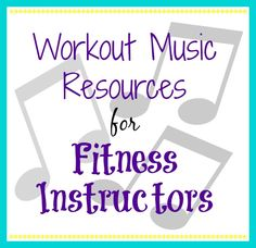 A List of Workout Music Resources for Fitness Instructors