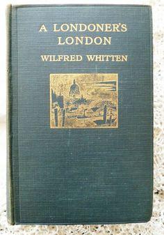 Londoner s London 1913 Wilfred Whitten 2nd Ed F. Emanuel Drawings England Abbey | eBay
