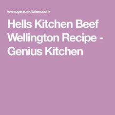 Hells Kitchen Beef Wellington Recipe - Genius Kitchen