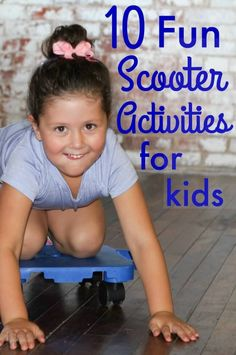 10 AWESOME SCOOTER ACTIVITIES FOR KIDS The Inspired Treehouse - These fun scooter activities for kids are great for upper body strengthening, core strengthening, coordination, endurance, and more! Vestibular Activities, Occupational Therapy Activities, Pediatric Occupational Therapy, Gross Motor Activities, Movement Activities, Physical Education Games, Pediatric Ot, Sensory Activities, Health Education