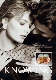 Publicités Estée Lauder - Knowing Movie Magazine, Magazine Ads, Estee Lauder Knowing, Perfume Adverts, Bruce Boxleitner, Paulina Porizkova, Smell Good, Print Ads, Vintage Ads