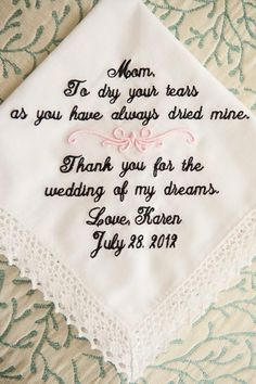 A gift to give your mom on your wedding day, something to keep forever