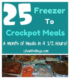 25 Meals in 4 1/2 Hours ~ Freezer to Crockpot Monthly Cooking... Says: So, I decided to do some research and create a month's worth of freezer to Crockpot meals in one evening, 4 1/2 hours to be exact. In one Friday night, I was able to put together a month's worth of meals and I'll show you how I did it.