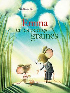 Emma et les petites graines par Giuliano Ferri à Minedition