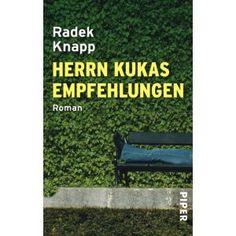 Radek Knapp: Herrn Kukas Empfehlungen