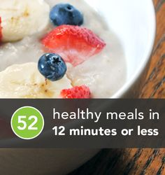Need a quick, healthy meal? Here's 52 of them from greatist.com
