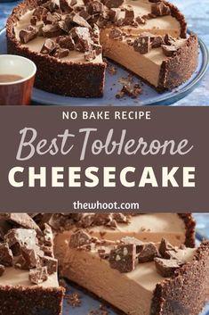 Easy No Bake Toblerone Cheesecake Ready In 30 Minutes Toblerone Cheesecake Recipe, Toblerone Cake, Cheesecake Desserts, Baking Recipes, Dessert Recipes, Dessert Ideas, Raisin Cake, Bake My Cake, Raisin Recipes