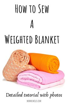 Sewing tutorial on how to make a weighted blanket. Detailed instructions on how to sew a sensory blanket. #sensoryblanket #spd #weightedblanket #tutorial #diy
