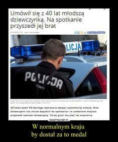 W normalnym kraju by dostał za to medal Polish Memes, Polish Language, Zero Two, Faith In Humanity, Best Memes, Everything, Funny, Facts, Mood