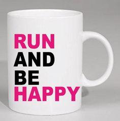 Run & Be Happy (so true!) - 11oz Mug! Great for the runner in your life. #ultra #marathon #running #mug #50k #TrailRunner #50Miler #5K #runner #UltraRunner