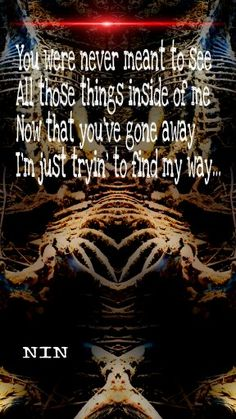 Nine Inch Nails♡ Find My Way]]