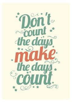 Calendar 2012 Inspirational typography A3 - dont count the days make the days count