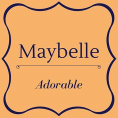 """Maybelle - Top 50 Southern Names and Their Meanings - Southernliving. Maybelle is of Old French origins. Maybelle is a combination of May meaning """"hawthorn flower"""" and Belle meaning """"beautiful""""."""