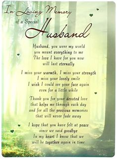 Miss You Dad Quotes, Missing You Quotes For Him, First Love Quotes, Husband Quotes, Missing My Husband, Wishes For Husband, Memorial Cards, Memorial Poems, In Loving Memory Tattoos