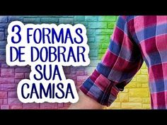3 formas de dobrar as mangas da camisa | TRUQUES DE ESTILO - YouTube