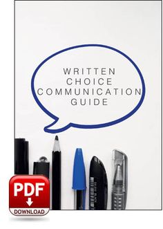 A detailed description of how to use written choice to communicate. Great for use when training family or caregivers!