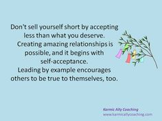 Don't sell yourself short by accepting less that what you deserve via @karmically