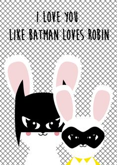 Studio Inktvis| kaart konijn groot en klein| tekst: I love you like Batman loves Robin