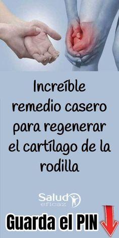 Increíble remedio casero para regenerar el cartílago de la rodilla