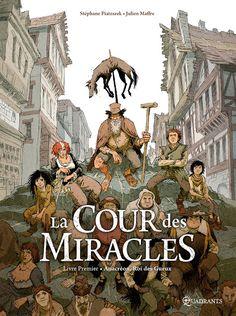 Vagabonds héros #CourdesMiracles #Soleil #Quadrants BD : Succession compliquée à la Cour des Miracles