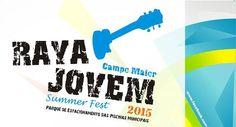 Campomaiornews: Festival Raya Jovem Summer Fest 2015 foi um êxito ...