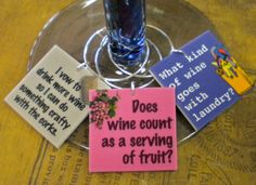 12 Funny Wine Sayings Wine Charms 'Your Wine Glasses deserve COOL SASSY JEWELRY' Glam up your next party. $23.00, via Etsy.