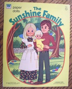 Anyone remember these?   The Sunshine Family paper dolls! :)