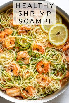 Healthy Shrimp Scampi Combines The Classic Flavors Of The Dish With Simple Swaps Like Using Zoodles Zucchini Noodles Instead Of Pasta For A Lighter Meal Shrimp Recipes Low Carb Meals Summer Recipes Healthy Shrimp Scampi, Shrimp Scampi With Zoodles, Shrimp Scampi Pasta, Low Carb Shrimp Recipes, Zucchini Pasta Recipes, Shrimp Meals, Shrimp With Zucchini Noodles, Simple Shrimp Recipes, Low Carb Summer Recipes