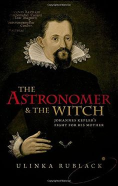 The Astronomer and the Witch: Johannes Kepler's Fight for... https://www.amazon.com/dp/0198736770/ref=cm_sw_r_pi_dp_U_x_SN9wAbVY6VVDB