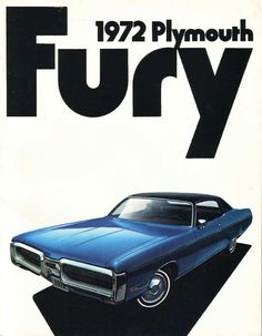 1972 Plymouth Fury sales literature. All the brochures for Plymouth's 1972 line had the same style layout. Simple but bold. Great illustration!