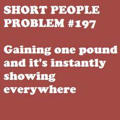 Short People Problem #197. Had to share this... There's nowhere to hide it!!