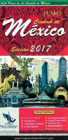 Mexico City, Mexico, 2017 Edition City Map by Ediciones Independencia