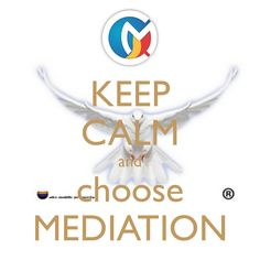 KEEP CALM and choose MEDIATION. Another original poster design created with the Keep Calm-o-matic. Buy this design or create your own original Keep Calm design now. Alternative Dispute Resolution, Keep Calm, No Response, Peace, Stay Calm, Relax, Sobriety, World