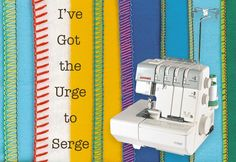 "Great Serge info. I prefer my babylock ""imagine"" as all the tension is pre set for any fabrics!"